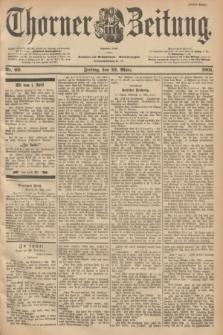 Thorner Zeitung : Begründet 1760. 1901, Nr. 69 (22 März) - Erstes Blatt