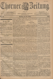 Thorner Zeitung : Begründet 1760. 1901, Nr. 72 (26 März) - Erstes Blatt