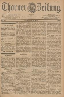 Thorner Zeitung : Begründet 1760. 1901, Nr. 78 (2 April) - Erstes Blatt