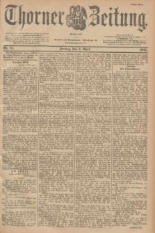 Thorner Zeitung : Begründet 1760. 1901, Nr. 81 (5 April) - Erstes Blatt