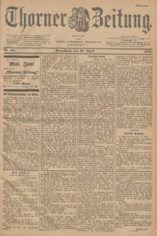 Thorner Zeitung : Begründet 1760. 1901, Nr. 98 (27 April) - Erstes Blatt + dod.