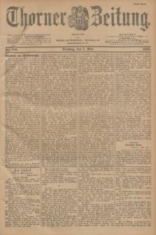 Thorner Zeitung : Begründet 1760. 1901, Nr. 106 (7 Mai) - Erstes Blatt