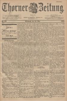 Thorner Zeitung : Begründet 1760. 1901, Nr. 118 (22 Mai) - Erstes Blatt