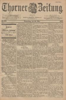 Thorner Zeitung : Begründet 1760. 1901, Nr. 124 (30 Mai) - Erstes Blatt