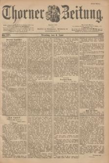 Thorner Zeitung : Begründet 1760. 1901, Nr. 128 (4 Juni) - Erstes Blatt