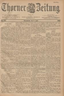 Thorner Zeitung : Begründet 1760. 1901, Nr. 132 (8 Juni) - Erstes Blatt