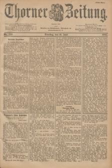 Thorner Zeitung : Begründet 1760. 1901, Nr. 134 (11 Juni) - Erstes Blatt