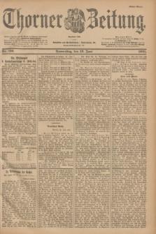 Thorner Zeitung : Begründet 1760. 1901, Nr. 136 (13 Juni) - Erstes Blatt