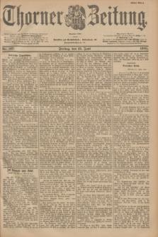 Thorner Zeitung : Begründet 1760. 1901, Nr. 137 (15 Juni) - Erstes Blatt