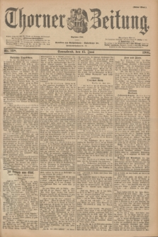 Thorner Zeitung : Begründet 1760. 1901, Nr. 138 (15 Juni) - Erstes Blatt