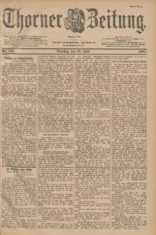 Thorner Zeitung : Begründet 1760. 1901, Nr. 140 (18 Juni) - Erstes Blatt