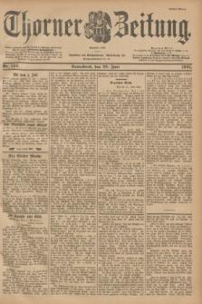 Thorner Zeitung : Begründet 1760. 1901, Nr. 144 (22 Juni) - Erstes Blatt