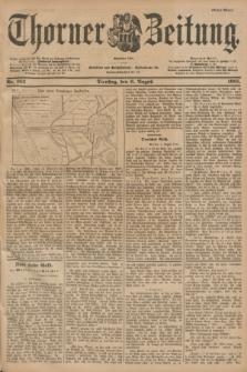 Thorner Zeitung : Begründet 1760. 1901, Nr. 182 (6 August) - Erstes Blatt