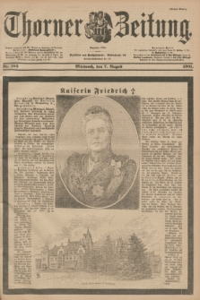 Thorner Zeitung : Begründet 1760. 1901, Nr. 183 (7 August) - Erstes Blatt