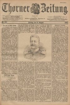 Thorner Zeitung : Begründet 1760. 1901, Nr. 185 (9 August) - Erstes Blatt