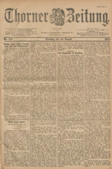 Thorner Zeitung : Begründet 1760. 1901, Nr. 188 (13 August) - Erstes Blatt
