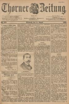 Thorner Zeitung : Begründet 1760. 1901, Nr. 189 (14 August) - Erstes Blatt