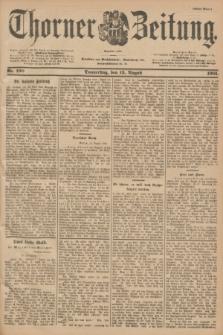 Thorner Zeitung : Begründet 1760. 1901, Nr. 190 (15 August) - Erstes Blatt