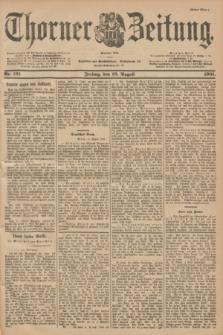 Thorner Zeitung : Begründet 1760. 1901, Nr. 191 (16 August) - Erstes Blatt