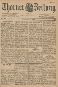Thorner Zeitung : Begründet 1760. 1901, Nr. 193 (18 August) - Erstes Blatt