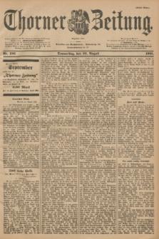 Thorner Zeitung : Begründet 1760. 1901, Nr. 196 (22 August) - Erstes Blatt
