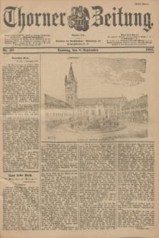 Thorner Zeitung : Begründet 1760. 1901, Nr. 211 (8 September) - Erstes Blatt