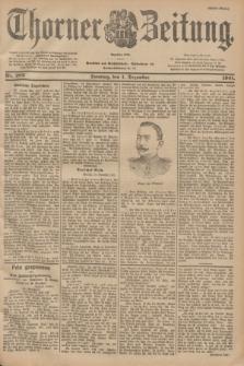 Thorner Zeitung : Begründet 1760. 1901, Nr. 282 (1 Dezember) - Erstes Blatt