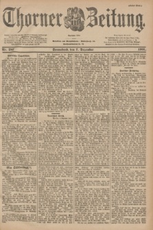 Thorner Zeitung : Begründet 1760. 1901, Nr. 287 (7 Dezember) - Erstes Blatt