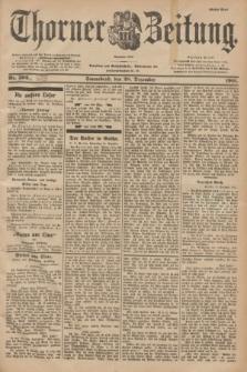 Thorner Zeitung : Begründet 1760. 1901, Nr. 303 (28 Dezember) - Erstes Blatt