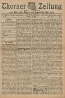 Thorner Zeitung : Ostdeutsche Zeitung und General-Anzeiger. 1906, Nr. 84 (10 April) - Erstes Blatt + dod.