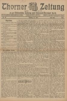 Thorner Zeitung : Ostdeutsche Zeitung und General-Anzeiger. 1906, Nr. 93 (22 April) - Erstes Blatt + dod.
