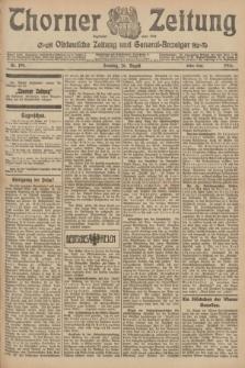 Thorner Zeitung : Ostdeutsche Zeitung und General-Anzeiger. 1906, Nr. 199 (26 August) - Erstes Blatt + dod.