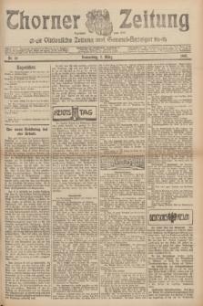 Thorner Zeitung : Ostdeutsche Zeitung und General-Anzeiger. 1907, Nr. 56 (7 Marz) + dodatek