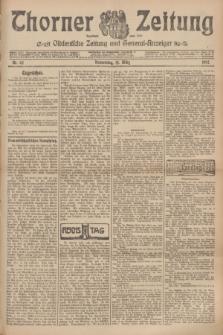 Thorner Zeitung : Ostdeutsche Zeitung und General-Anzeiger. 1907, Nr. 62 (14 Marz) + dodatek
