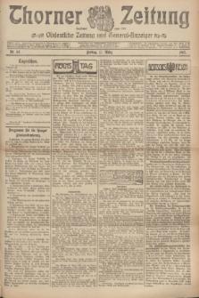 Thorner Zeitung : Ostdeutsche Zeitung und General-Anzeiger. 1907, Nr. 63 (15 März) + dod.