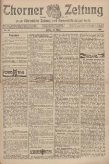 Thorner Zeitung : Ostdeutsche Zeitung und General-Anzeiger. 1907, Nr. 69 (22 März) + dod.
