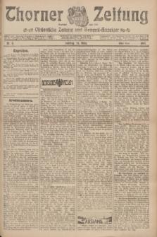 Thorner Zeitung : Ostdeutsche Zeitung und General-Anzeiger. 1907, Nr. 71 (24 März) - Erstes Blatt + dod.