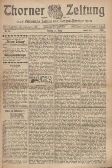 Thorner Zeitung : Ostdeutsche Zeitung und General-Anzeiger. 1907, Nr. 76 (31 Marz) - Zweites Blatt