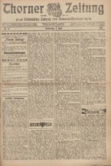 Thorner Zeitung : Ostdeutsche Zeitung und General-Anzeiger. 1907, Nr. 78 (4 April) + dod.