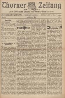Thorner Zeitung : Ostdeutsche Zeitung und General-Anzeiger. 1907, Nr. 80 (6 April) + dodatek
