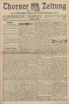 Thorner Zeitung : Ostdeutsche Zeitung und General-Anzeiger. 1907, Nr. 82 (9 April) + dod.