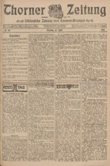 Thorner Zeitung : Ostdeutsche Zeitung und General-Anzeiger. 1907, Nr. 88 (16 April) + dod.