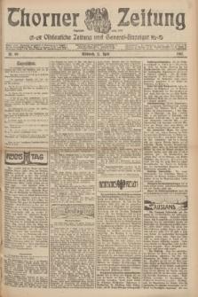Thorner Zeitung : Ostdeutsche Zeitung und General-Anzeiger. 1907, Nr. 89 (17 April) + dod.