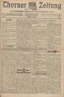 Thorner Zeitung : Ostdeutsche Zeitung und General-Anzeiger. 1907, Nr. 91 (19 April) + dod.