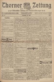 Thorner Zeitung : Ostdeutsche Zeitung und General-Anzeiger. 1907, Nr. 92 (20 April) + dodatek
