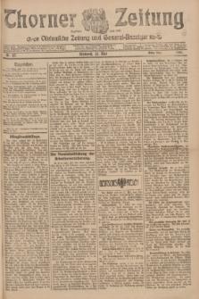 Thorner Zeitung : Ostdeutsche Zeitung und General-Anzeiger. 1907, Nr. 117 (22 Mai) - Erstes Blatt + dod.