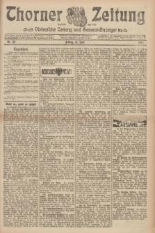 Thorner Zeitung : Ostdeutsche Zeitung und General-Anzeiger. 1907, Nr. 137 (14 Juni) + dod.