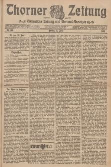 Thorner Zeitung : Ostdeutsche Zeitung und General-Anzeiger. 1907, Nr. 143 (21 Juni) + dod.