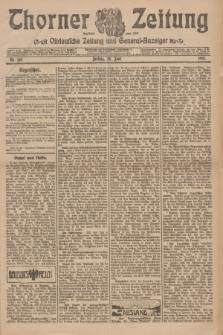 Thorner Zeitung : Ostdeutsche Zeitung und General-Anzeiger. 1907, Nr. 149 (28 Juni) + dod.