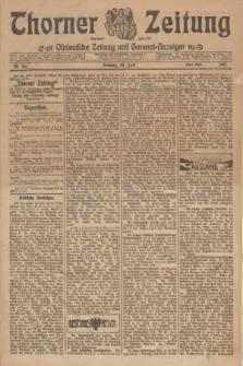Thorner Zeitung : Ostdeutsche Zeitung und General-Anzeiger. 1907, Nr. 151 (30 Juni) - Erstes Blatt + dod.
